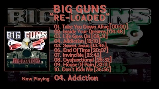 BIG GUNS - Re-Loaded [HQ] [Full Album]