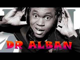 Dr. Alban  Its My Life (1992)
