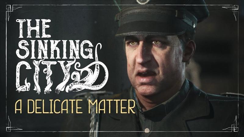 The Sinking City Деликатное дело геймплей с комментариями