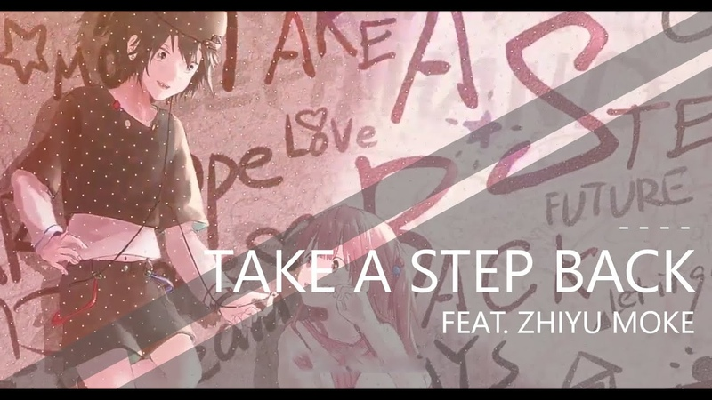 Zhiyu Moke 徵羽摩柯 Take a Step Back Eng Sub