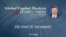 Global Capital Markets and Security Tokens with David Weild: The State of the Market