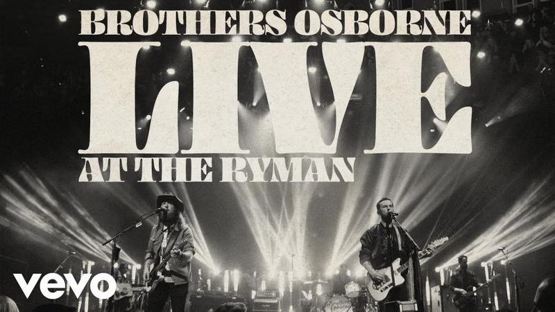 Brothers Osborne It Ain't My Fault Live At The Ryman Audio