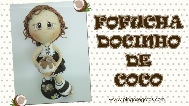 DIY Fofucha Docinho de Coco