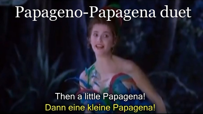 Papageno Papagena duet German and English subtitles Mozart's Magic Flute