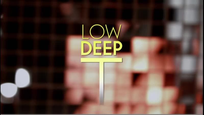 Low Deep T - Big Love (Official Video) 2012