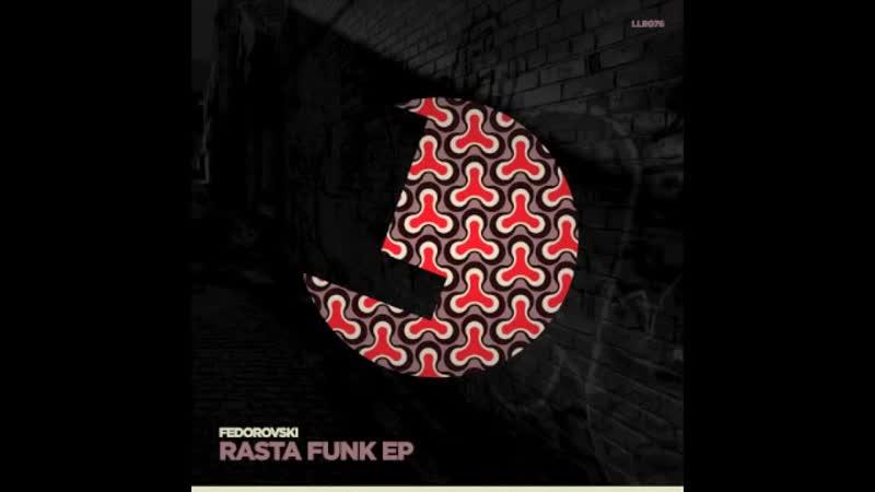 Fedorovski - Rasta Funk - LouLou records LLR076