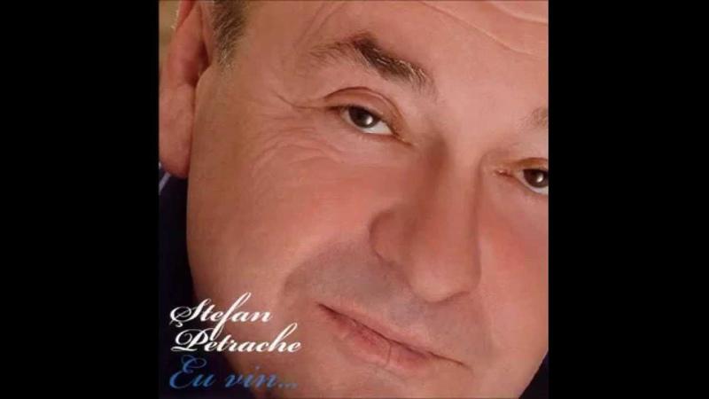 Stefan Petrache Ce te legeni codrule