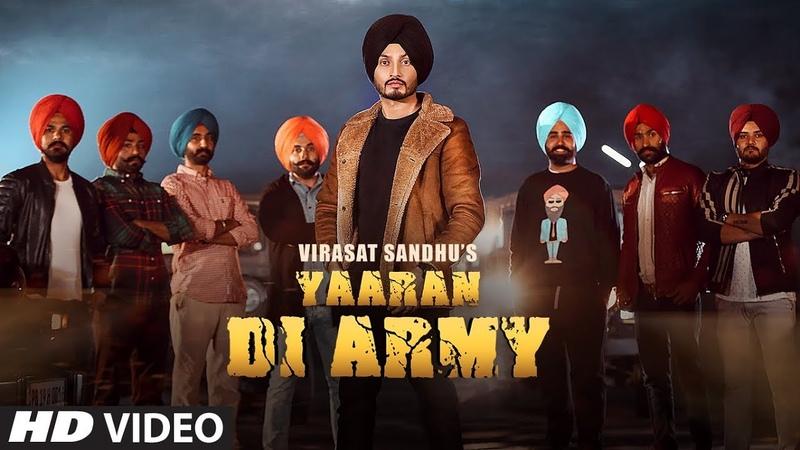 YAARAN DI ARMY VIRASAT SANDHU JASSI X SARDAAR FILMS LATEST PUNJABI SONGS 2019