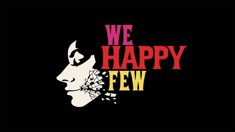 The Make Believes - I Wanna Stay the Same | We Happy Few Launch Trailer Soundtrack