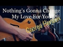 George Benson - Nothing's Gonna Change My Love For You - Electric guitar cover by Vinai T