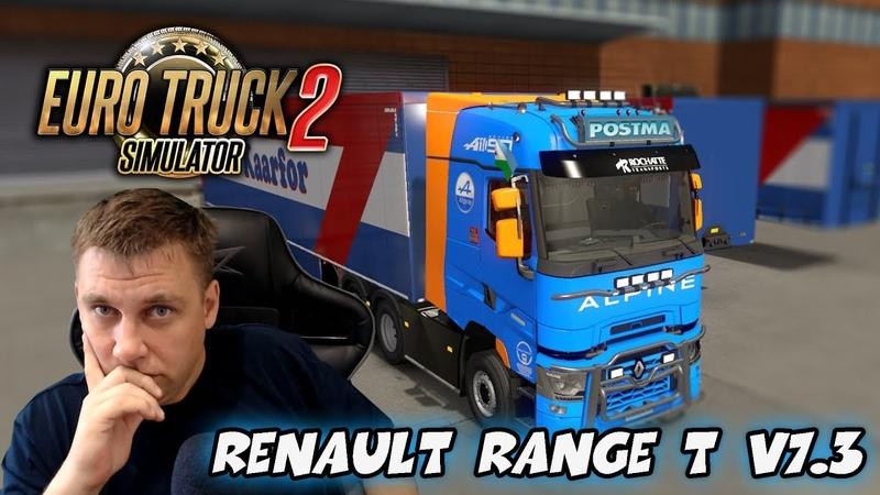 Euro Truck Simulator 2 ► Renault Range T v7.3 для 1.35