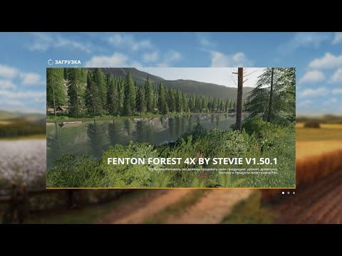 Farming Simulator19.Карта FENTON fOREST 4X BY STEVIE (DLS Claas)