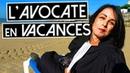 La Bajon L'avocate en vacances