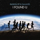Passion Pit, Galantis - I Found U