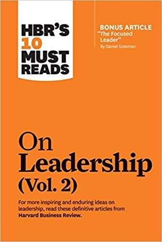 HBR s 10 Must Reads on Leadership  Vol. 2
