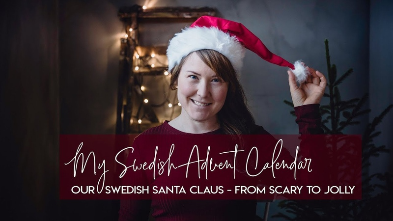 MY SWEDISH ADVENT CALENDAR 3 - OUR SWEDISH SANTA CLAUS – FROM SCARY TO JOLLY