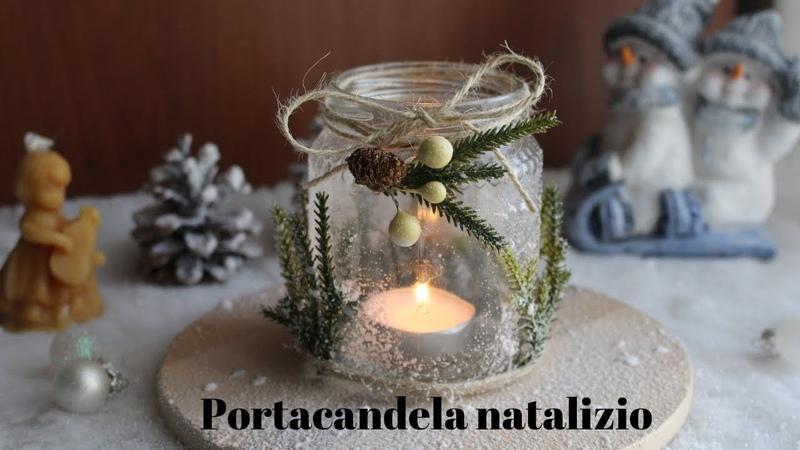 🎄Tutorial decorazioni di Natale fai da te portacandela natalizia Tutorial Christmas decoration🎄