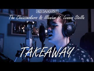 Alex Galagurskiy (Chainsmokers & Illenium) - Takeaway | Piano Cover