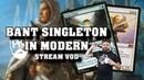 BANT MIDRANGE SINLETON IN MODERN Flicker for Walue MTG Stream VOD