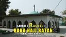 Baba Ratan Hindi رضي الله تعالى عنه Tomb of First Indian Muslim Baba Haji Ratan