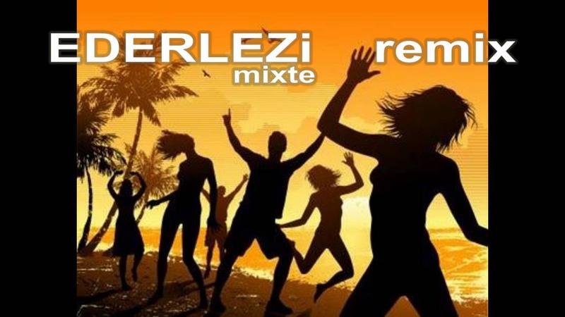 Ederlezi Remix Harika Remix Parça