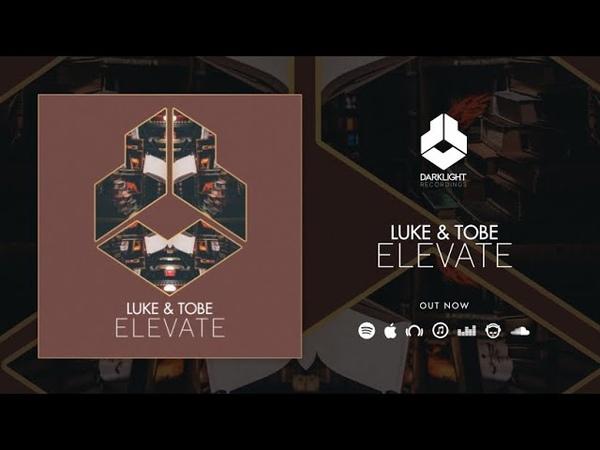 Luke Tobe Elevate Official Music Video