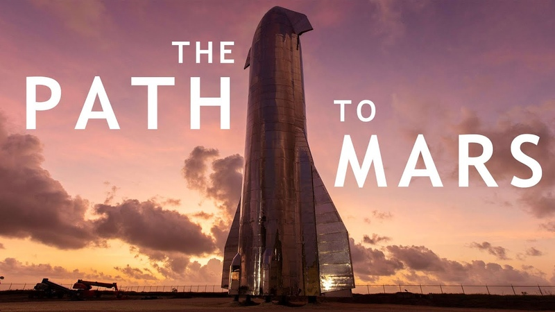 The Path To Mars - SpaceX Starship 2020