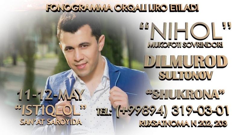 Dilmurod Sultonov Shukrona nomli konsert dasturi 2016 UydaQoling