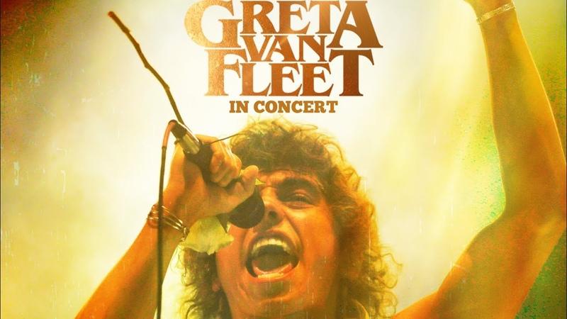 Greta Van Fleet - LIVE - full show - best audio - Presented by www.FromTheFires.com