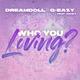 DreamDoll  ft. G-Eazy x Rahky  - Who You Loving [OKLM Russie]