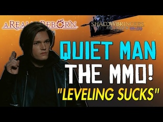 Final Fantasy XIV Sucks! - The Most BORING Leveling Experience Ever... The Quiet Man MMO!!!