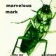 Marvelous Mark - Bite Me