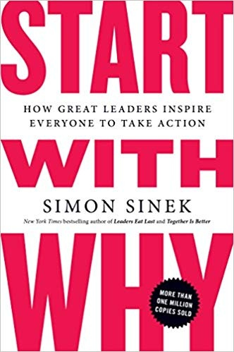 Simon Sinek] Start with Why How Great Leaders In