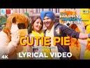 Cutie Pie Lyrical Happy Hardy And Heer Himesh Reshammiya Sonia Mann Shabbir Ahmed