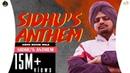 Sidhu's Anthem Official Video Sidhu Moose Wala Ft Sunny Malton Byg Byrd