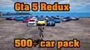 GTA V Redux - MEGA REALISTIC CAR PACK 1.0.944.2 1.0.877.1 - OIV File [DOWNLOAD]
