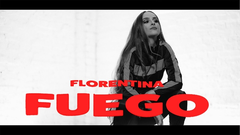 Florentina FUEGO Official Video prod by JUSH