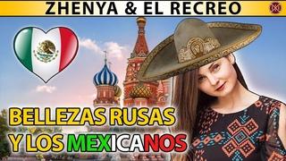 ¿A RUSAS LE GUSTAN LOS MEXICANOS?   ZHENYA (EL RECREO EP1)