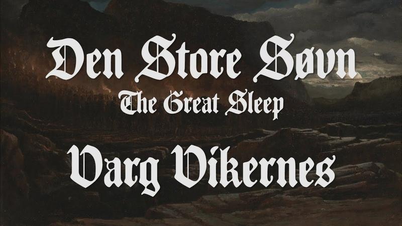 Varg - Den Store Søvn (The Great Sleep) [English Lyrics]