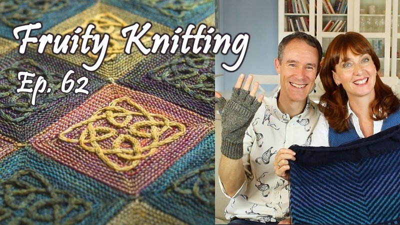 Celtic Cables - Lucy Hague - Ep. 62 - Fruity Knitting