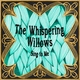 The Whispering Willows - Cover Me Up