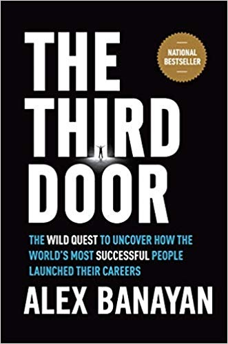Alex Banayan] The Third Door  The Wild Quest to U