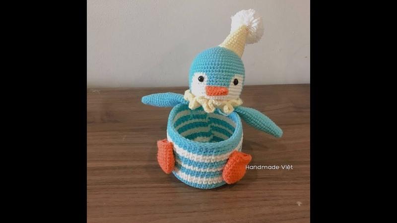Hướng dẫn móc hộp hình chim cánh cụt (Phần 3 - Phần cuối) - How to crochet a penguins box (Part 3)
