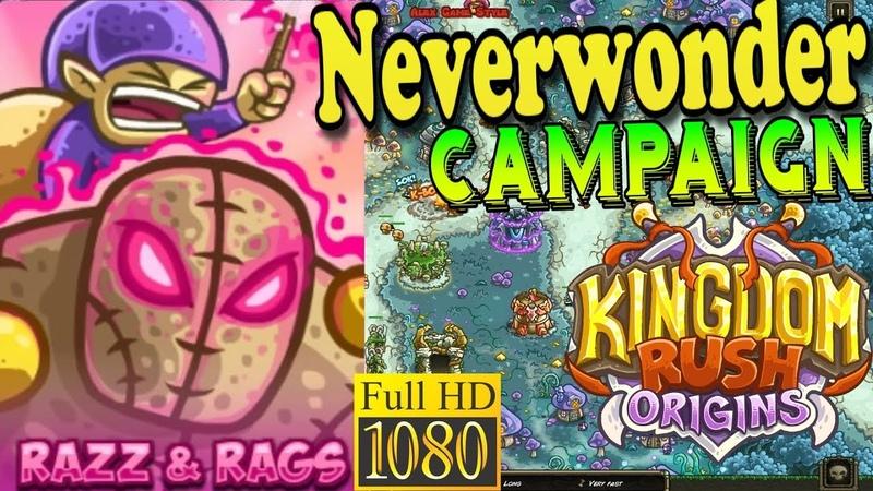Kingdom Rush Origins HD - Neverwonder Campaign (Level 10) Hero Razz and Rags