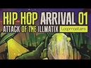Hip Hop Arrival 01 Attack Of The Illmatix By Loopmasters