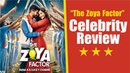 The Zoya Factor | Movie Review | Screening | Celebrity Review | Sonam Kapoor | Dulquer Salmaan