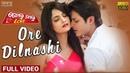 Ore Dilnashi Official Full Video Golmal Love Babushaan Tamanna Tarang Cine Productions