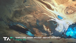 Temple One, Cosmic Mystery - Around The World (Original Mix)