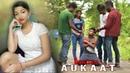AUKAAT Waqt Sabka Badalta Hai Qismat Time Change The Unexpected Twist AGR Life