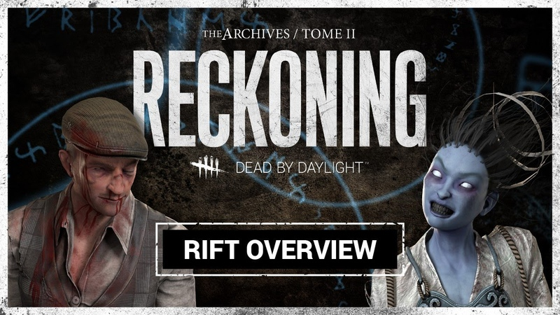 Dead by Daylight   RECKONING Rift Overview